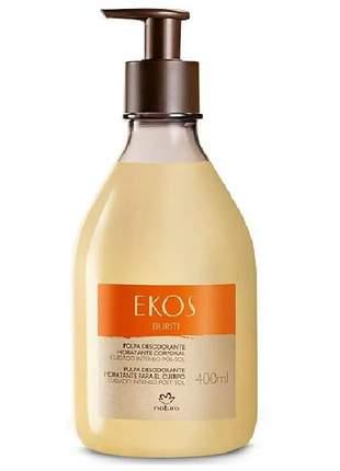 Hidratante corporal polpa pós-sol buriti ekos - 400g