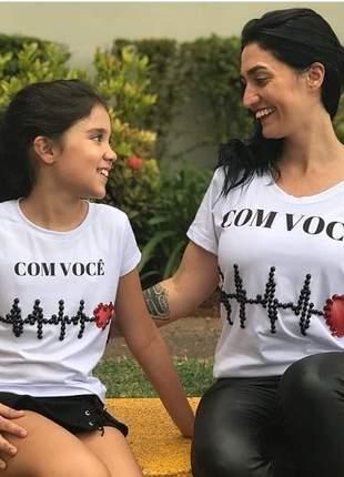 Camiseta mãe e filha - kit com 2 pecas