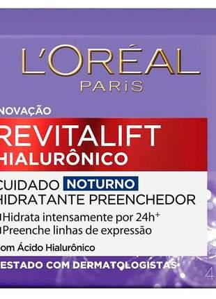 Creme anti-idade revitalift hialurônico noturno l'oréal paris - 49g
