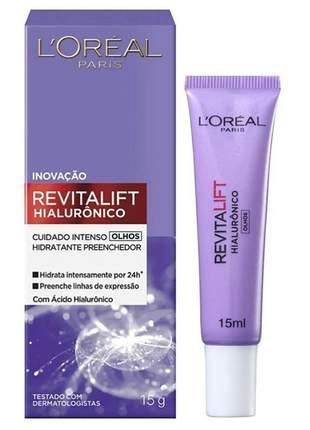 Hidratante para os olhos revitalift hialurônico l'oréal paris - 15ml