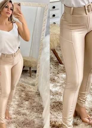 Calça em cirré com cinto feminina cintura alta super justa