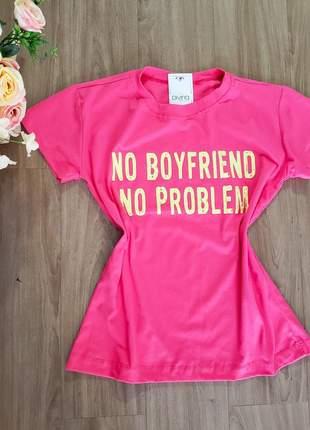 """T-shirt """"sem namorado sem problema"""""""