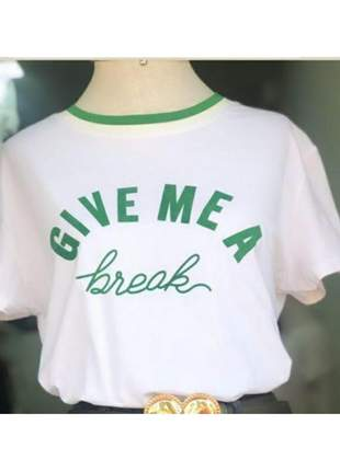 T-shirt estampa give-me a breack