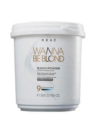 Kit braé wanna be blond pó descolorante 500g + 30 vol. 900ml