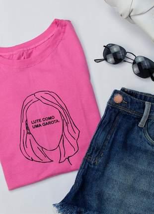 Tshirt blusinha camiseta lute como uma garota t-shirt malha