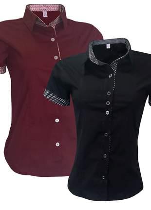 Camisa social feminina kit 2 un preto bordô