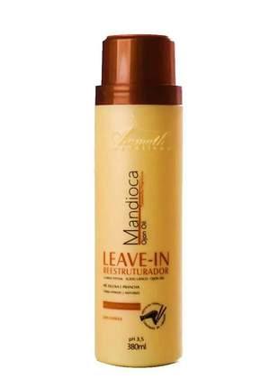 Leave-in reestruturador mandioca ojon oil aramath 380ml