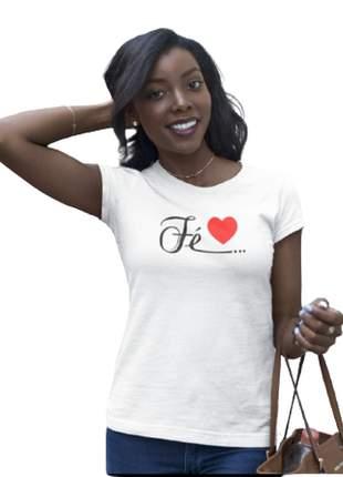 Camiseta baby look fé coração personalizada moda evangélica
