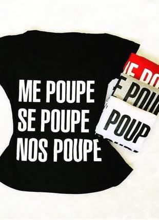 Camiseta t-shirt me poupe