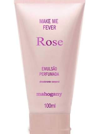 Hidratante make me fever rose100 ml